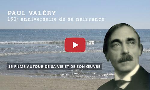 Chaîne YouTube : films autour de Paul Valéry